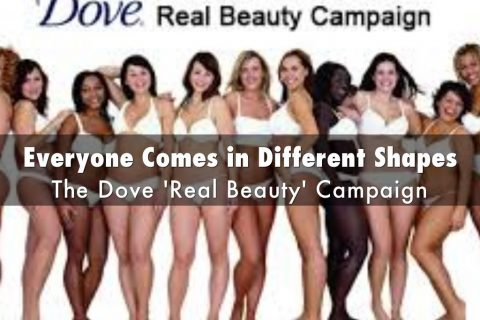 Dove – Real Beauty : What #RealBeauty Is (And Was)